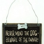 Nevermind the Dog Sign