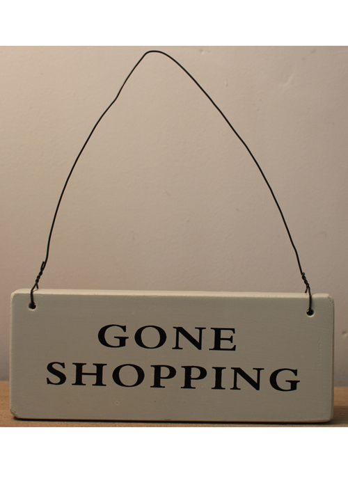 Country Green GONE SHOPPING Hanging Sign